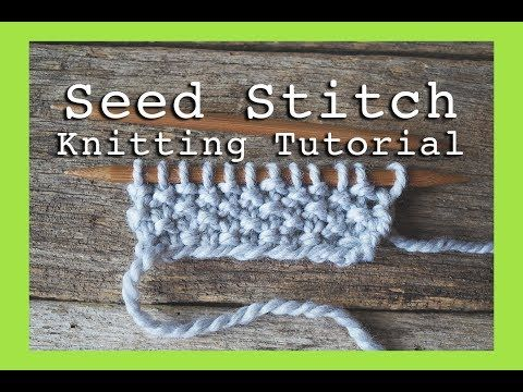 How To Knit Seed Stitch For Beginners Flat Knitting Seed Stitch