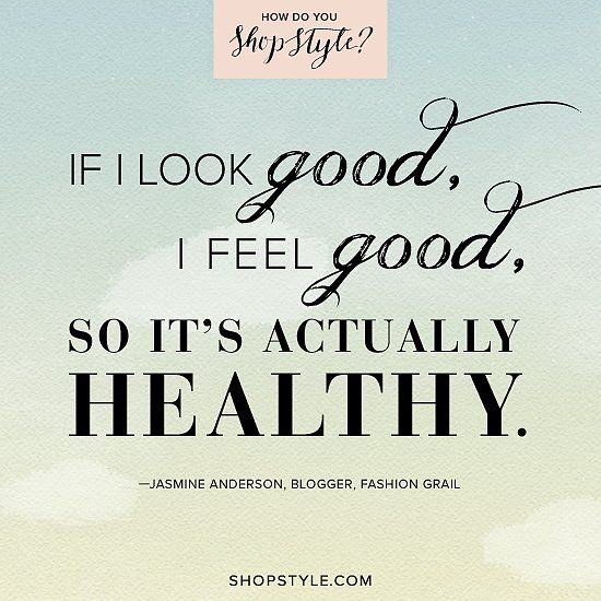 I M Quoted On Shopstyle Popsugar Jasmine Anderson Blogger Fashion Grail Play The Shopstyle Game For Shopping Quotes Mottos To Live By Inspirational Words