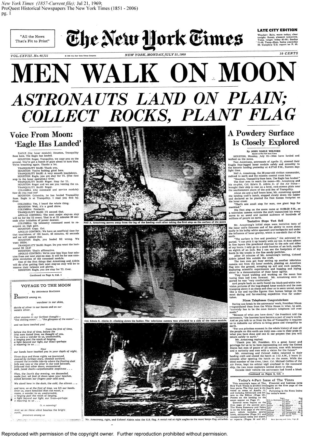 Men Walk On Moon, 1969.  Buzz Aldrin & Neil Armstrong.  The whole world watched! I was at a summer job after my first year of college and everything shut down so we could all watch the launch together.