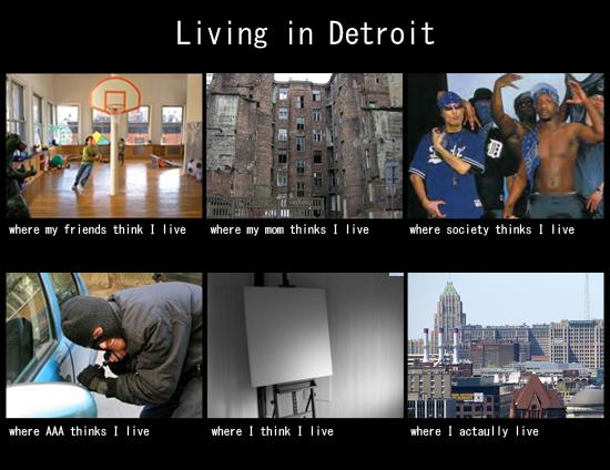 Living In Detroit Detroit Detroit Meme Detroit Michigan