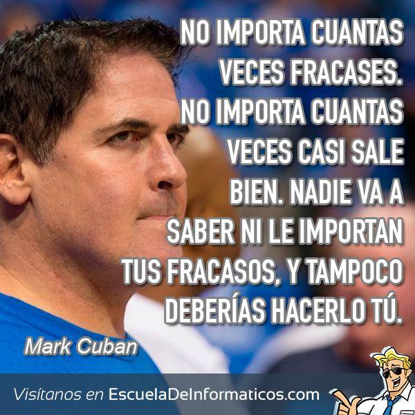 Resultado de imagen para Mark Cuban frases