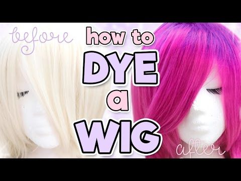 How To Dye A Synthetic Wig Alexa 39 S Wig Series 7 Youtube Diy Wig Synthetic Wigs Wigs