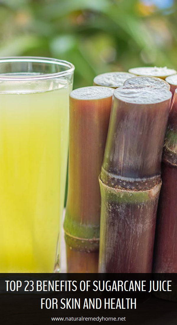 Top 23 Benefits Of Sugarcane Juice For Skin And Health Natural Remedy Home Juice For Skin Lemon Juice Benefits Sugarcane Juice