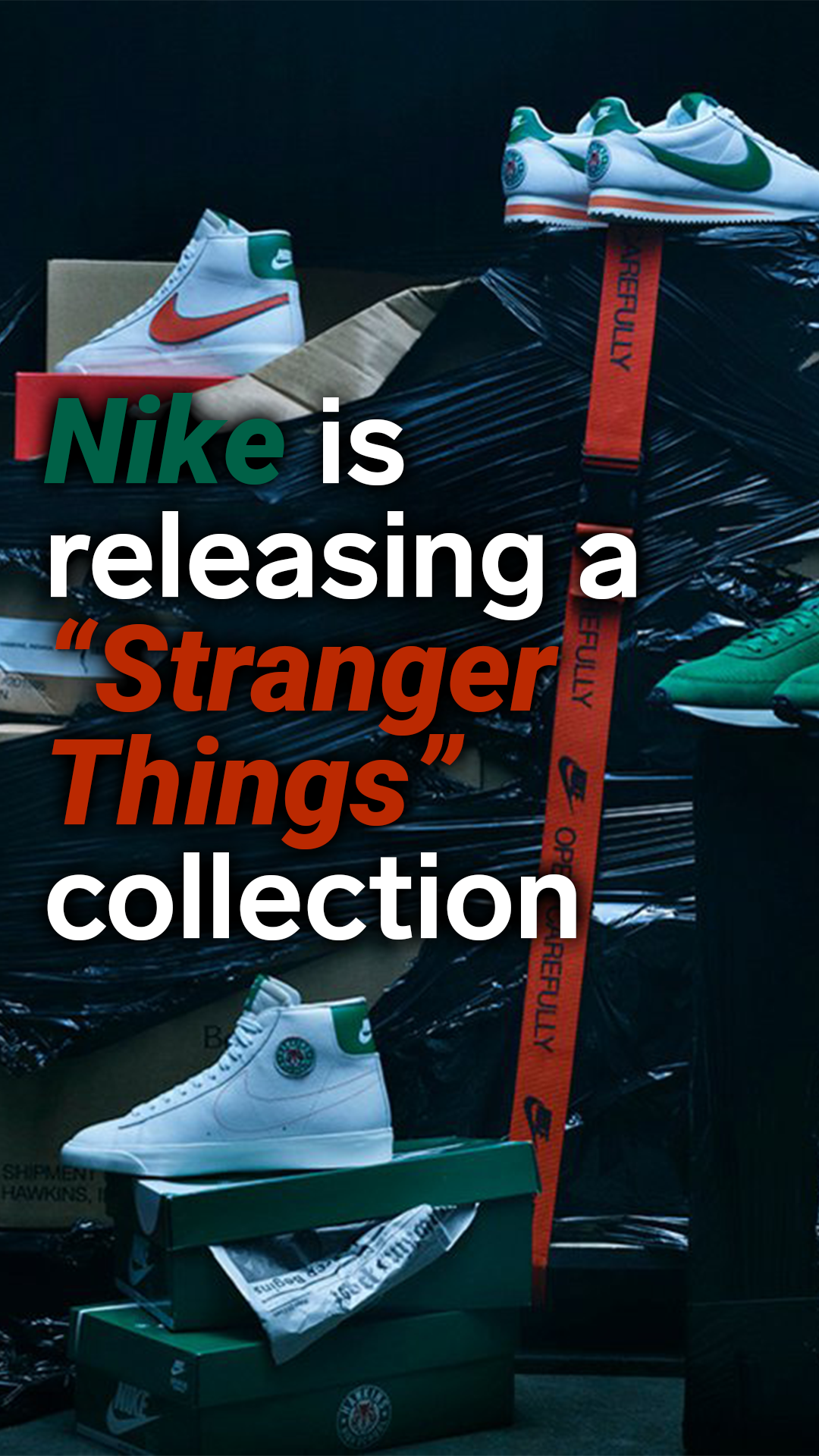 """Nike is releasing a """"Stranger Things"""" collection of"""