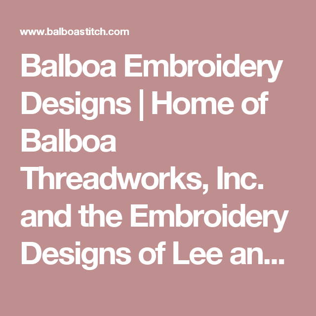 Balboa Embroidery Designs Home Of Balboa Threadworks Inc And The