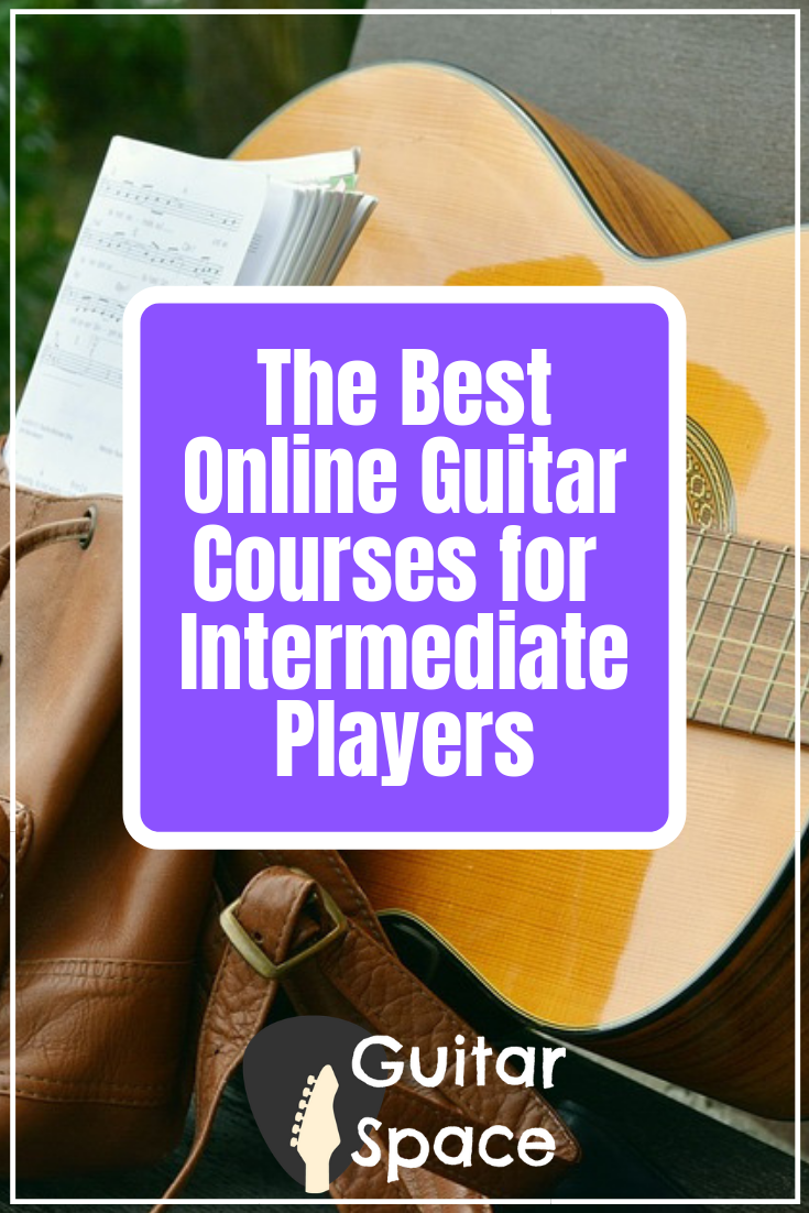 The Best Online Guitar Courses For Intermediate Players Free Guitar Lessons Online Guitar Lessons Guitar Education