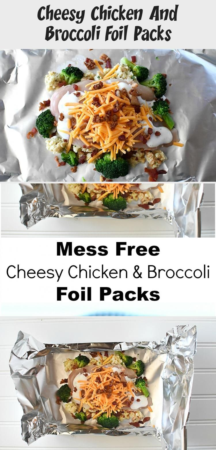 Photo of Cheesy Chicken And Broccoli Foil Packs – Best Recipes