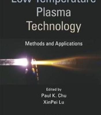 Low Temperature Plasma Technology Pdf Plasma Technology Physics