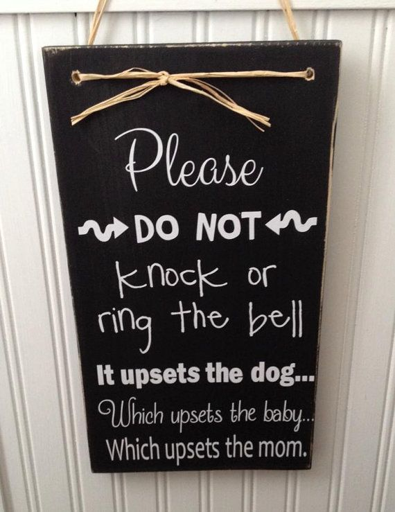 Please Do No Knock Or Ring The Bell It By