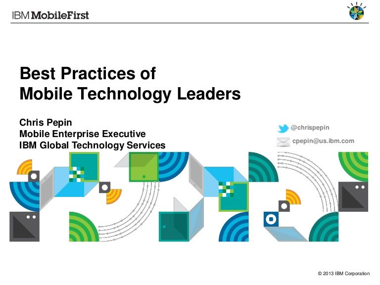 best-practices-of-mobile-technology-leaders by Chris Pepin via Slideshare