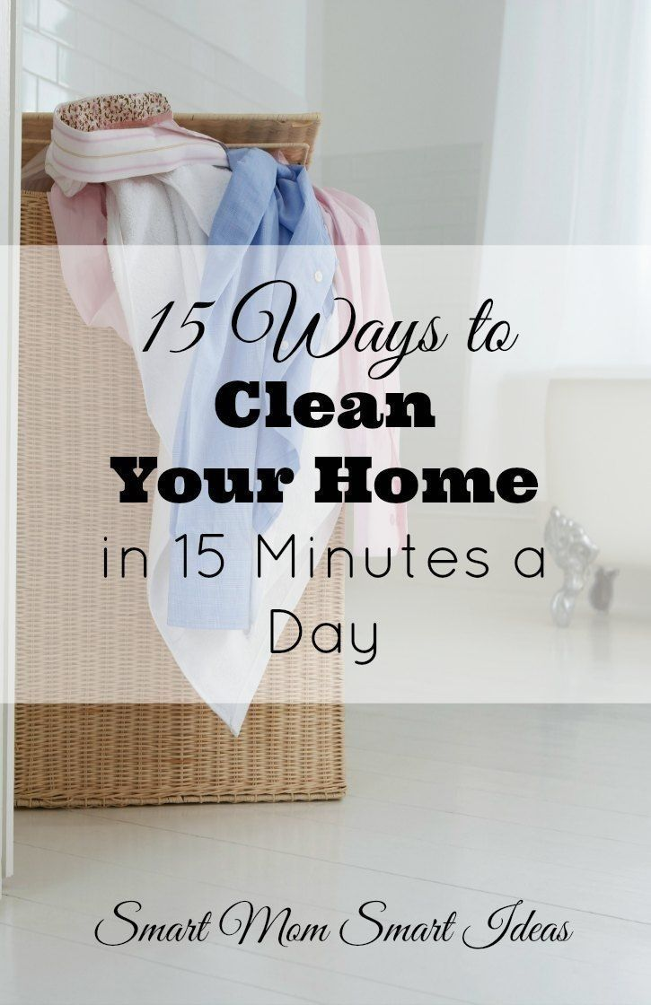 Keep your home clean in just 15 minutes a day! | Easy home cleaning ...