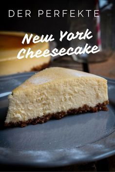 Photo of Original New York Cheesecake – cremig und abgöttisch lecker
