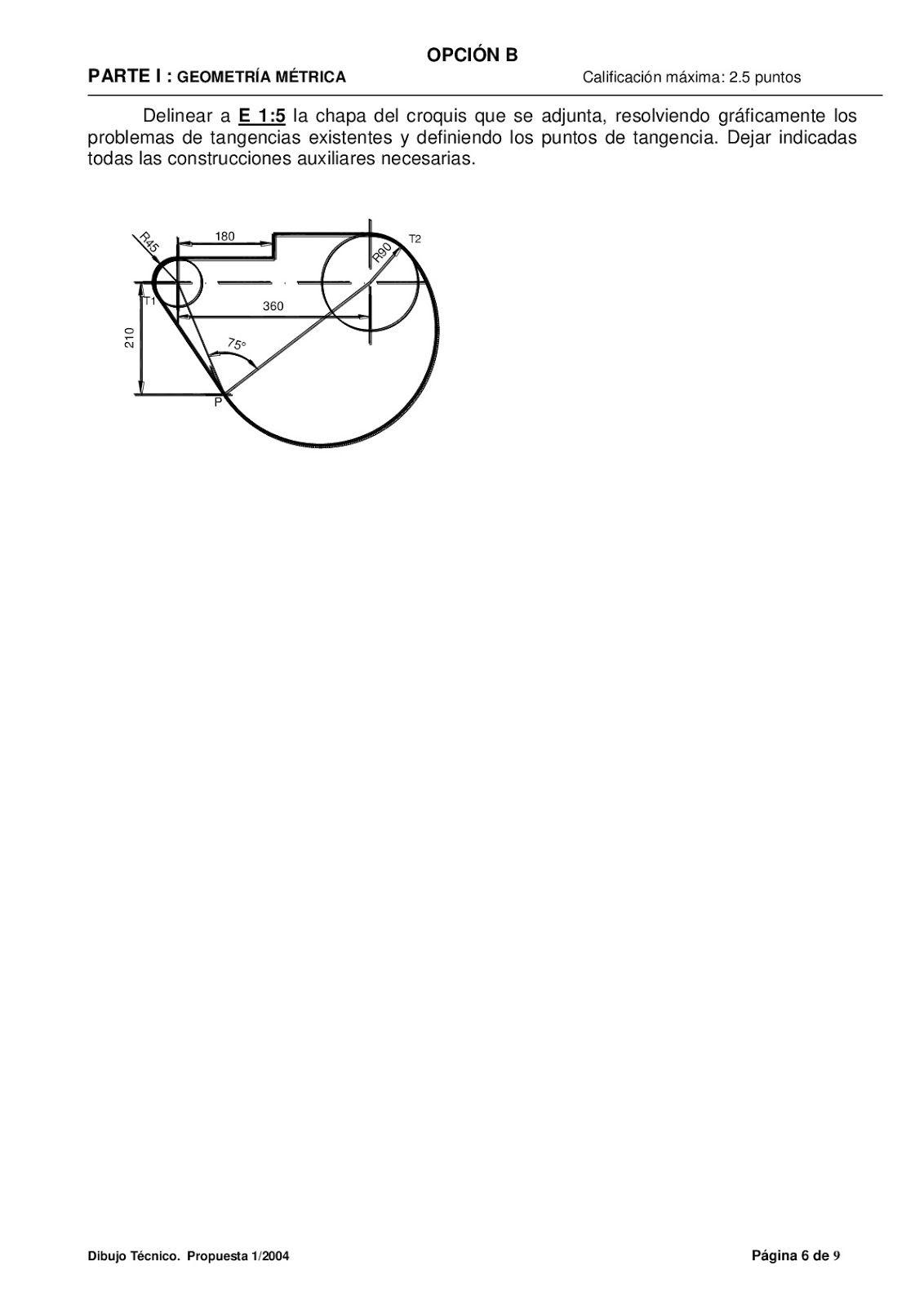 Examenes De Evaluacion Bachillerato Dibujo Tecnico Para El Acceso A La Universidad Ebau 2018 Convocatorias Ju Bachillerato Dibujo Tecnico Ejercicios Examen