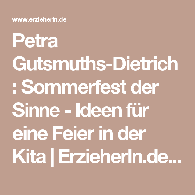 Petra Gutsmuths-Dietrich:  Sommerfest der Sinne - Ideen für eine Feier in der Kita | ErzieherIn.de - Das Portal für die Frühpädagogik