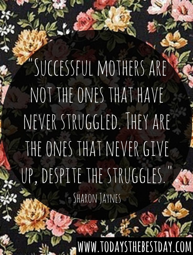 27 Perfect Mothers Day Quotes Single Mom Inspiration Pinterest