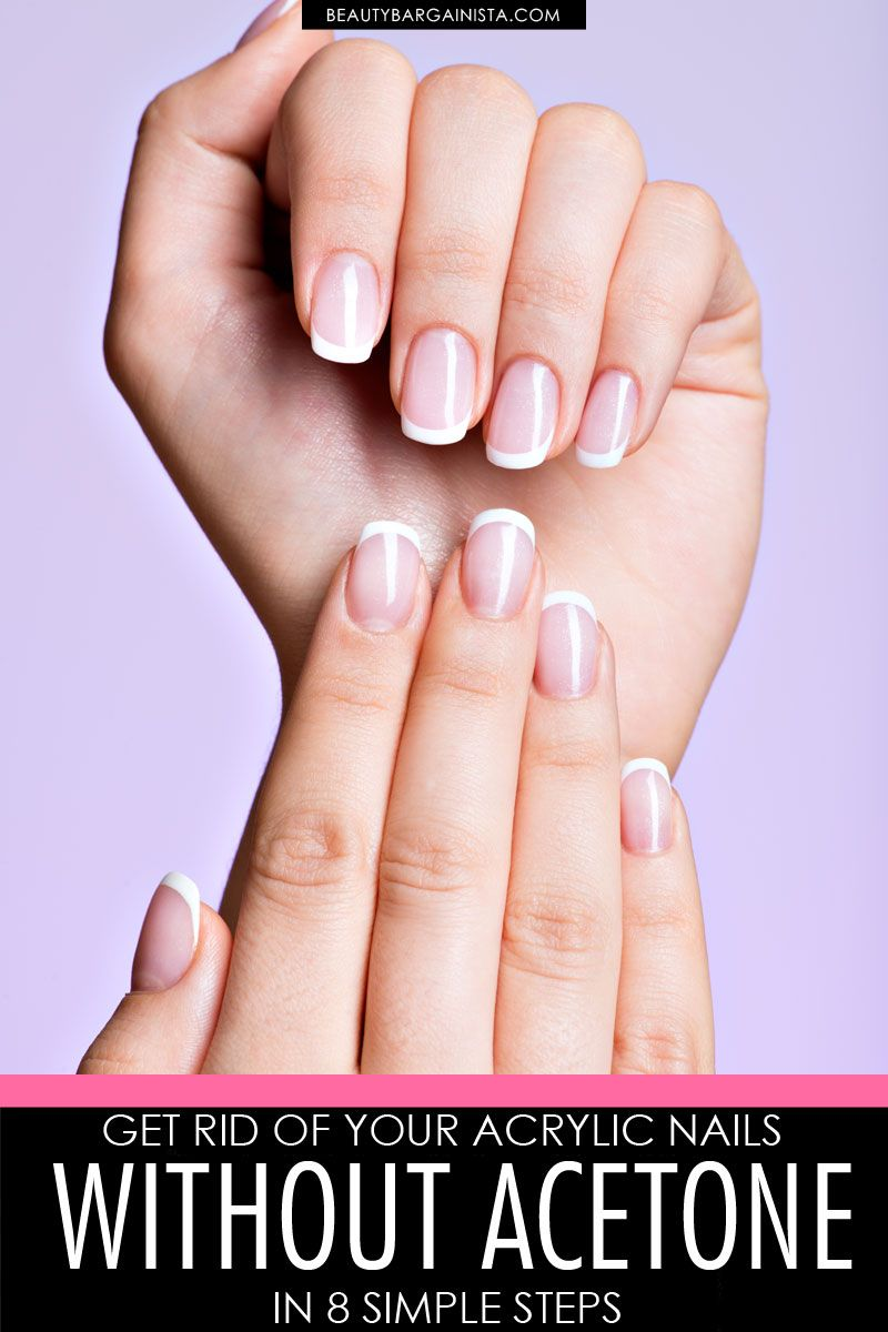 How To Remove Acrylic Nails Without Acetone Nail Clippers Or Destroying Your Nail Bed Take Off Acrylic Nails Remove Acrylic Nails Fake Acrylic Nails