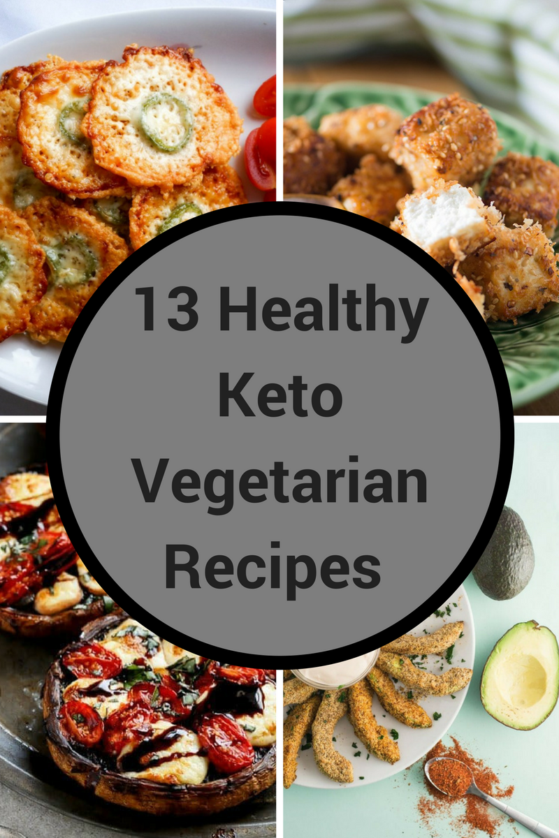 13 Healthy Keto Vegetarian Recipes For People Who Think Diet