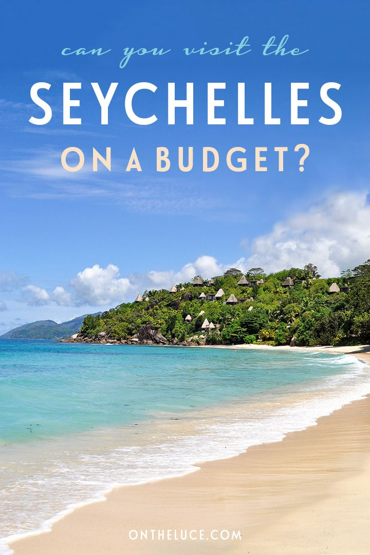 How To Visit The Seychelles On A Budget