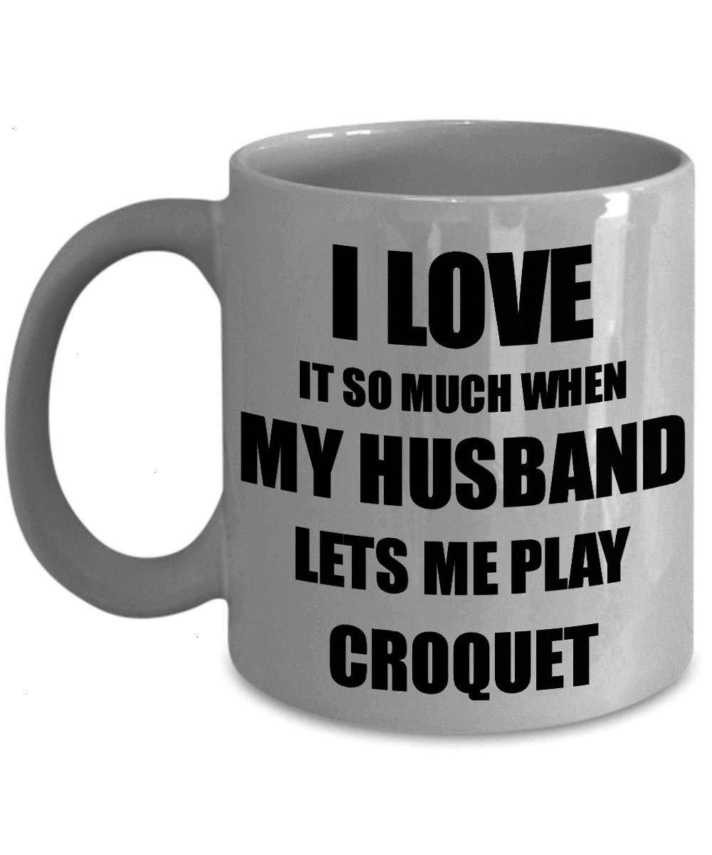 Idea For Wife I Love It When My Husband Lets Me Novelty Gag Sport Love Croquet Mug Funny Gift Idea For Wife I Love It When My Husband Lets Me Novelty Gag Sport Lover Joke...