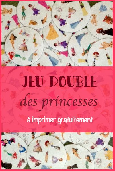 Le jeu des doubles princesses à imprimer - Un jour un jeu