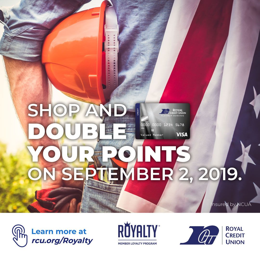 There Has Never Been A Better Time To Use Your Royal Credit Union Platinum Rewards Visa Shop And Double Your Points On Credit Union Loyalty Program Learning