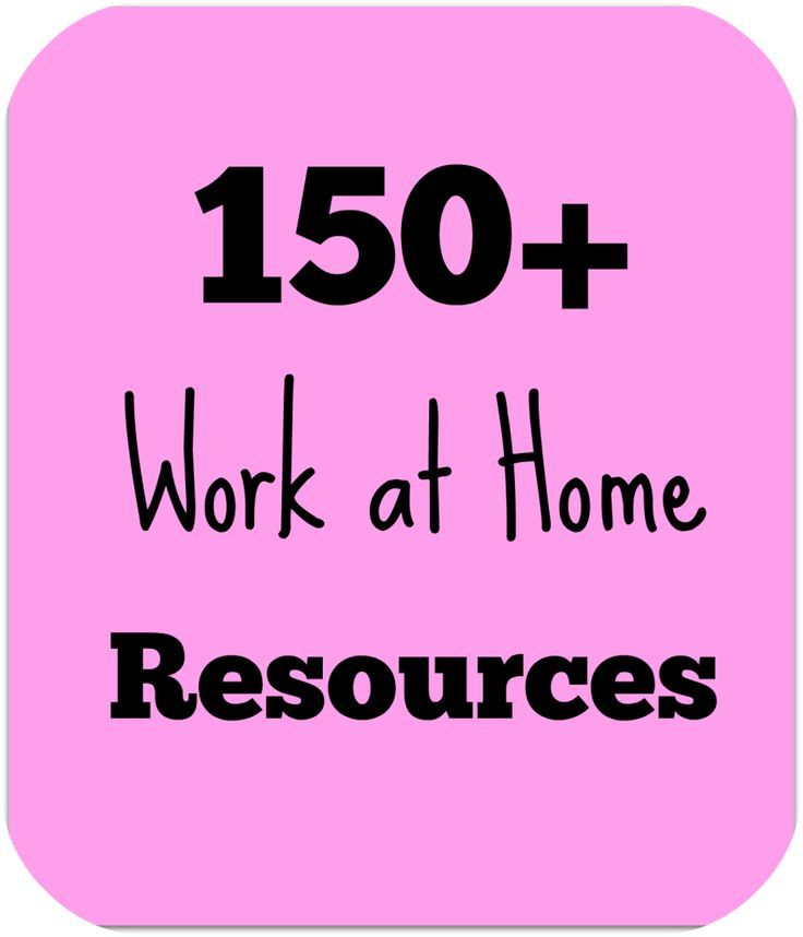 Complete Guide for Stay-at-Home Moms: Work at Home Resources #stayathome