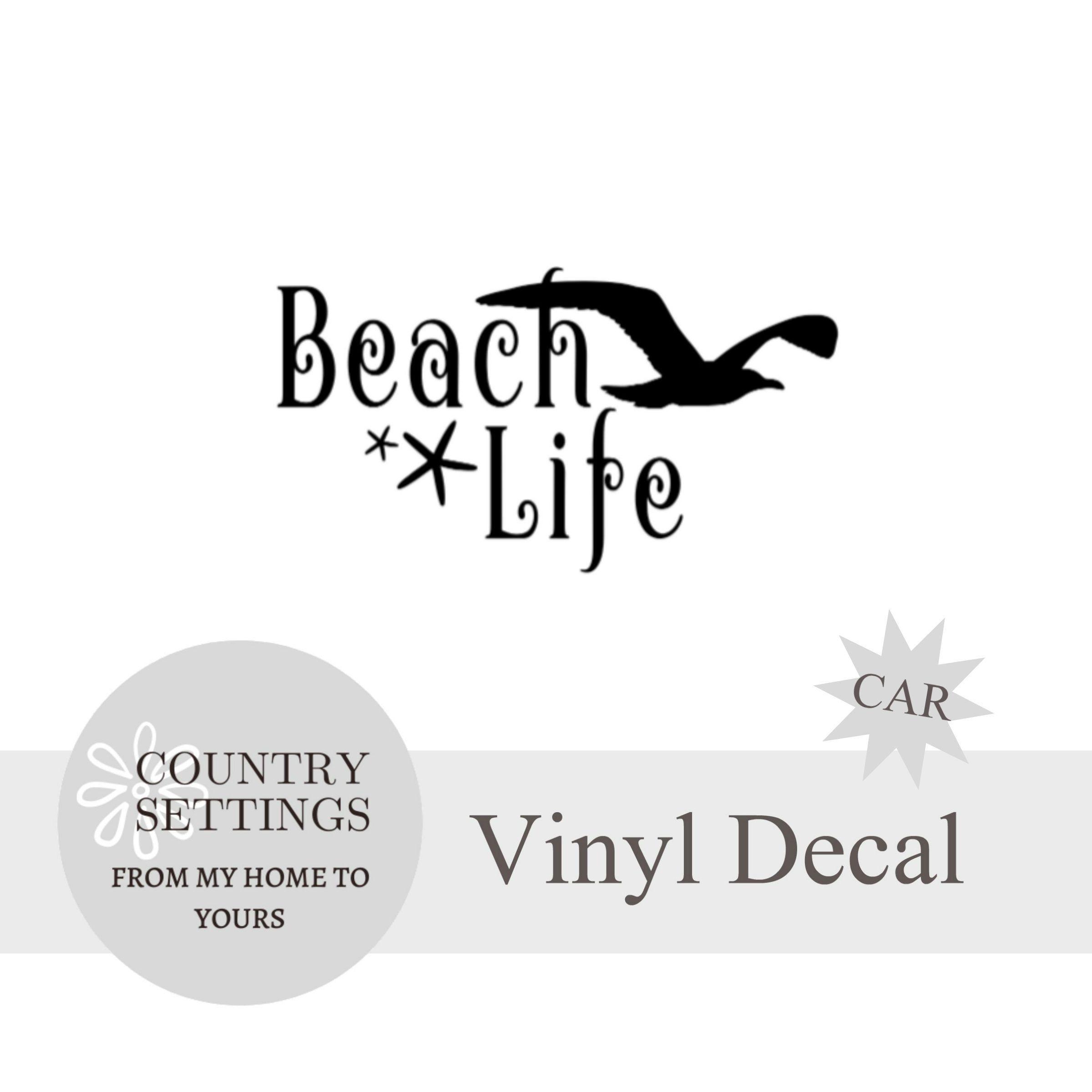 Beach Life Vinyl Decal Car Decals Beach Decals In 2020 Vinyl