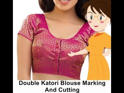 Double Katori Blouse Marking And Cutting