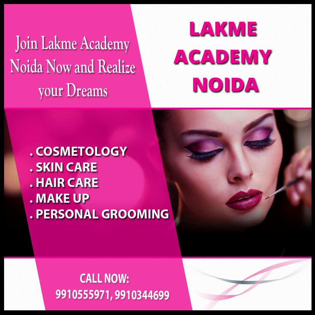 Makeup Courses in Noida: Join Lakme Academy Noida now and Realize