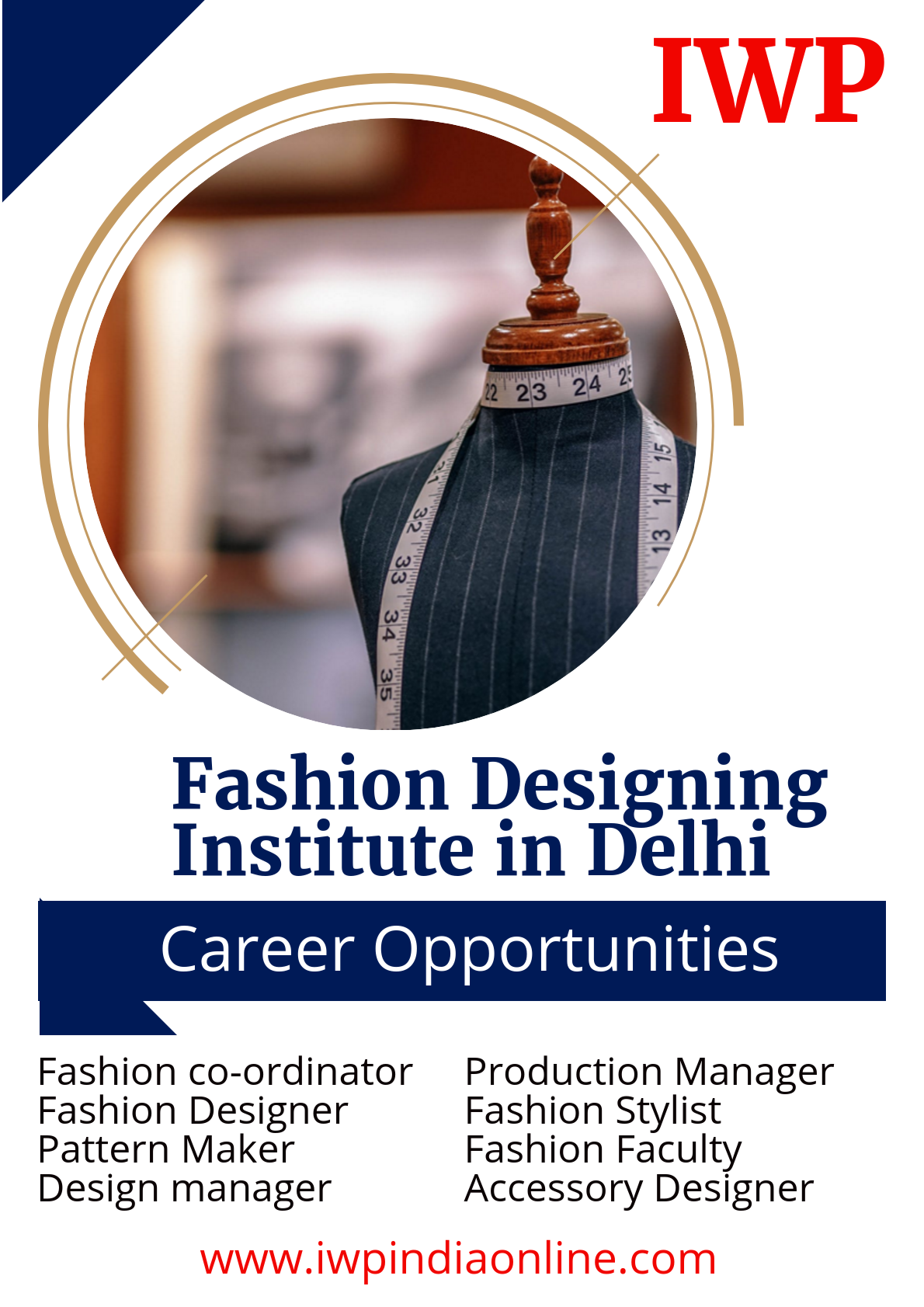 Make Your Dream To Become A Fashion Designer With The Leading Fashion Designing Institute In Delhi Iwp Iwp Fashion Designing Institute Fashion Design Design