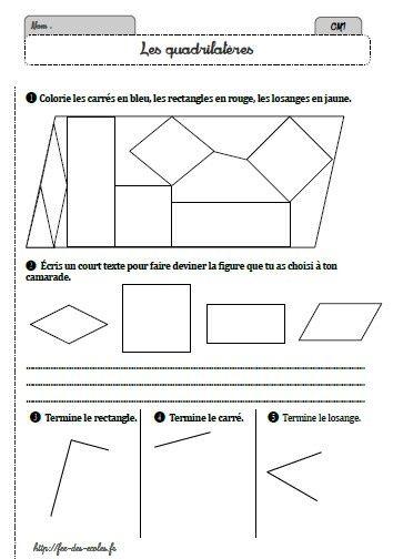 Les Quadrilateres Ce2 Cm1 Cm2 Ce2 Cm1 Geometrie Ce1 Cm1 Cm2