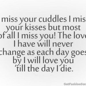 I Miss Your Cuddles I Missyour Kisses Cute I Miss You Quotes