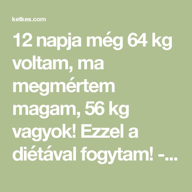 64 napos fogyás)