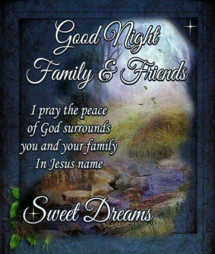 Amazing Good Night Inspirational Quotes Good Night Blessings Good Night Family Good Night Prayer