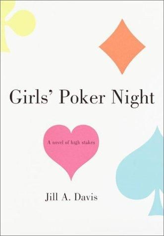 Girls' Poker Night by Jill A. Davis <3