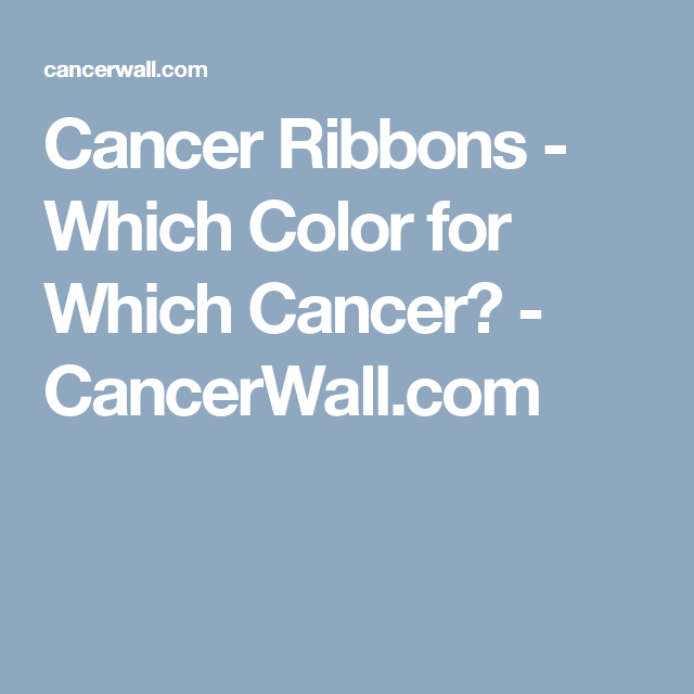 Cancer Ribbons - Which Color for Which Cancer? - CancerWall.com