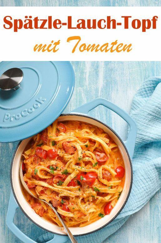 Spätzle-Lauch-Topf. Mit Tomaten.