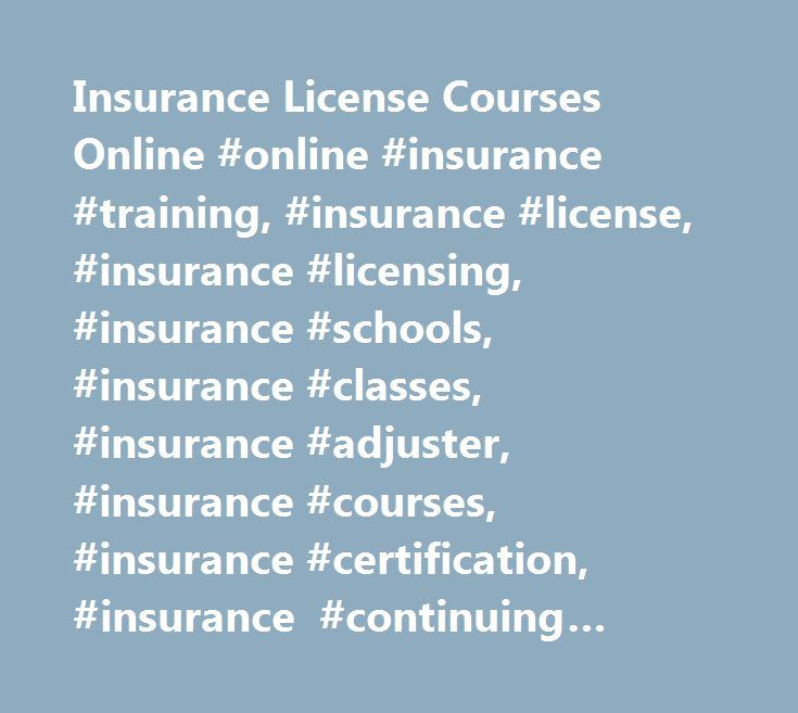 Insurance License Courses Online Online Insurance Training