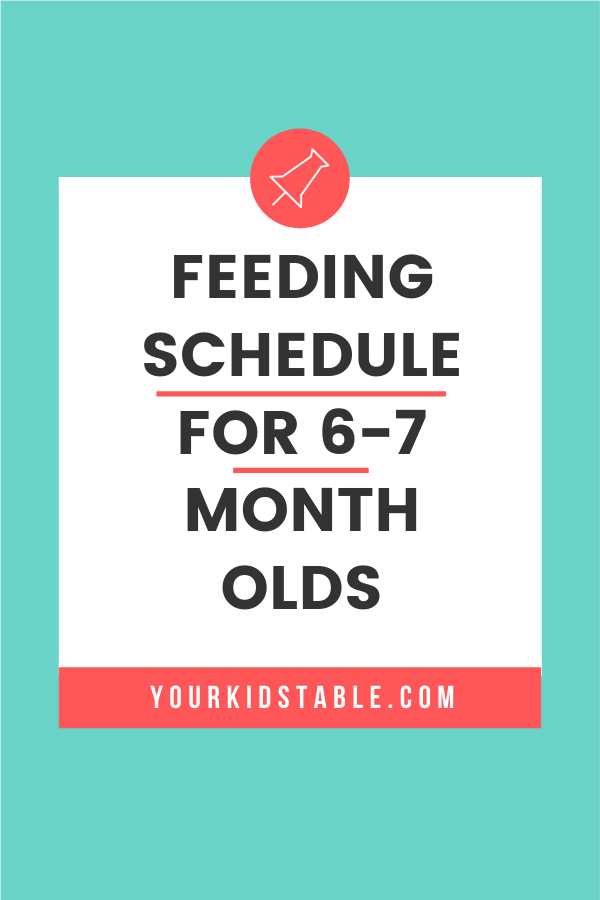 The Best 6 and 7 Month Old Feeding Schedule - So Easy to ...