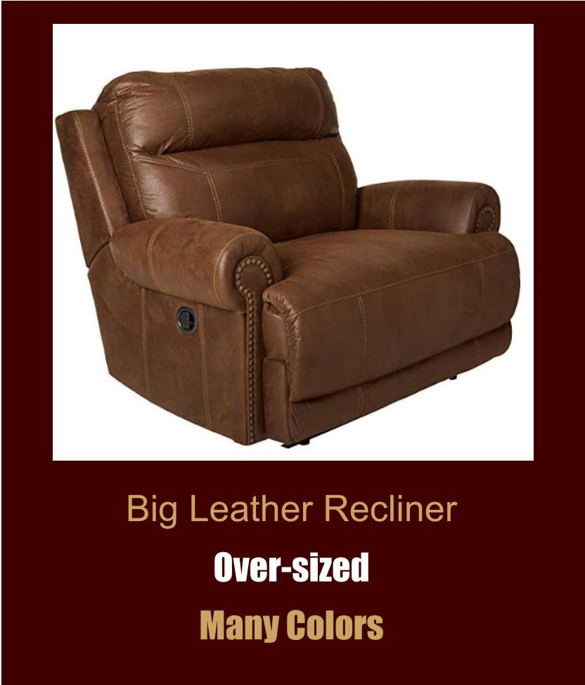 Big Leather Recliner Over Sized Many Colors Free Shipping Save On Tax Home Furniture In 2020 With Images Heavy Duty Chairs Leather Recliner Recliner