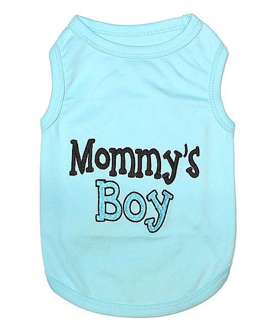 Blue  Mommy s Boy  Dog Tee Ropa Para Perros a16158131c3