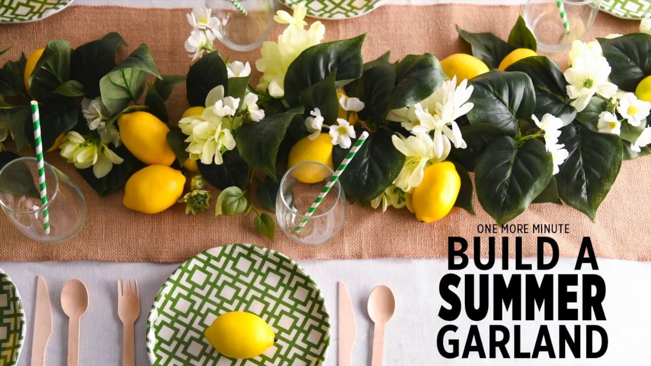 One More Minute How To Build A Summer Garland Summer Decor Tablescapes Garland Ideas Lemon Diy With Images Diy Garland Summer Diy Wedding Table Decorations Diy