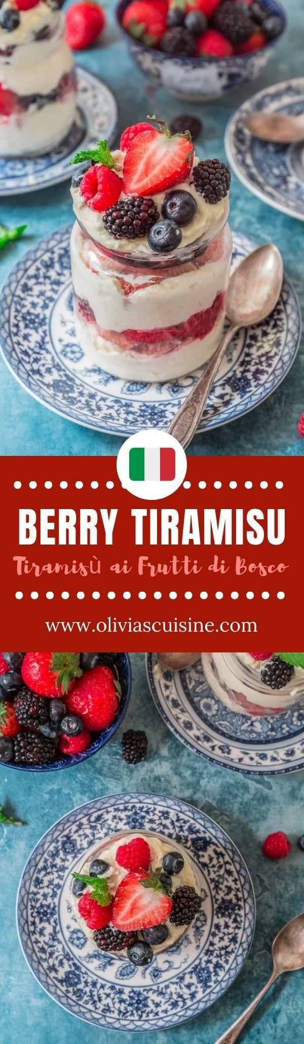 Berry Tiramisu Www Oliviascuisine Com A Summery Twist On The Classic Tiramisu This Berry Tiramisu Tiramisu Ai Frut Dessert Recipes Wine Desserts Desserts