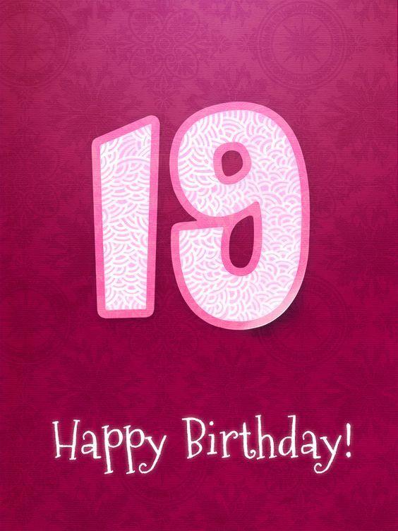 Happy 19th Birthday Birthdays Births Anniversaries Easter