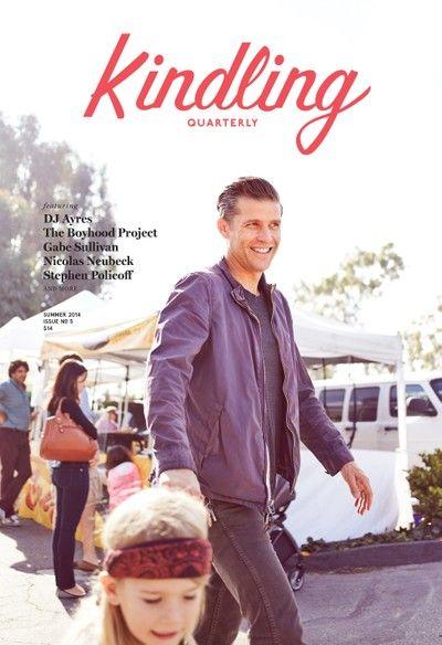 Kindling Quarterly (Summer 2014) no. 5