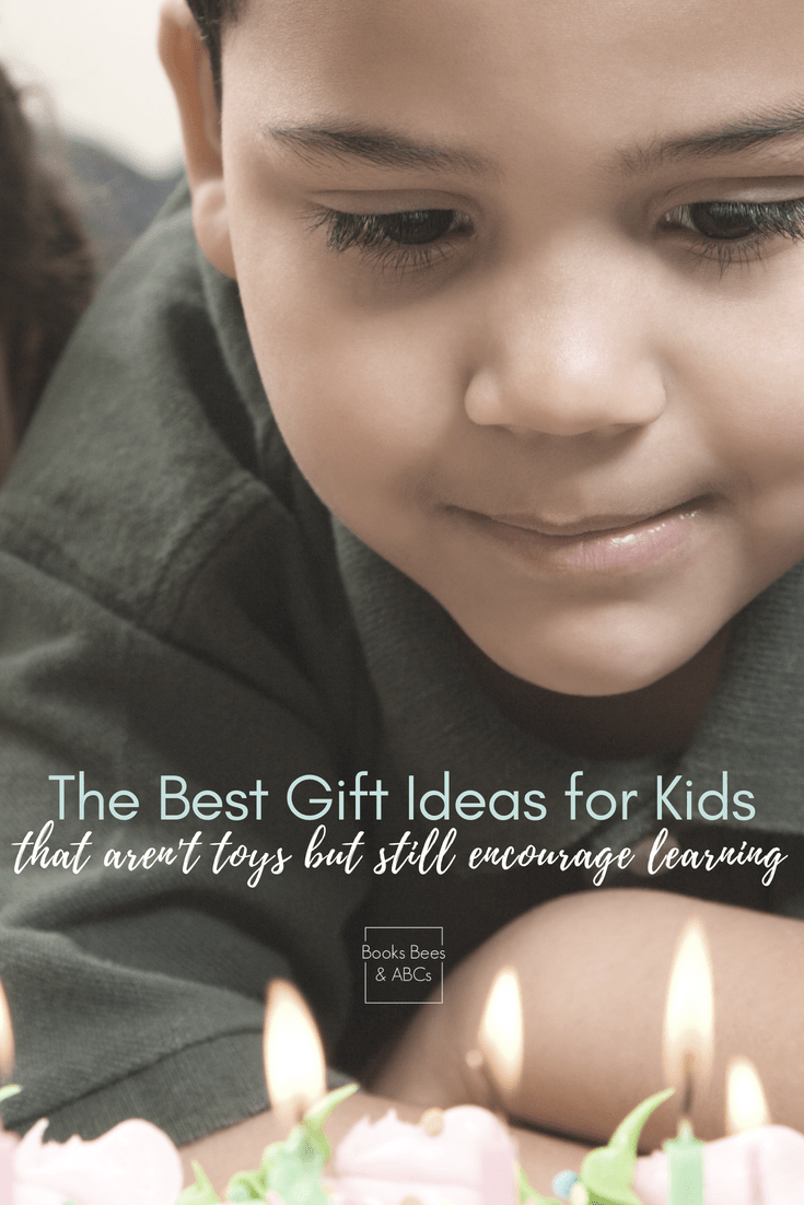 The Best Gift Ideas For Kids That Arent Toys Activities For