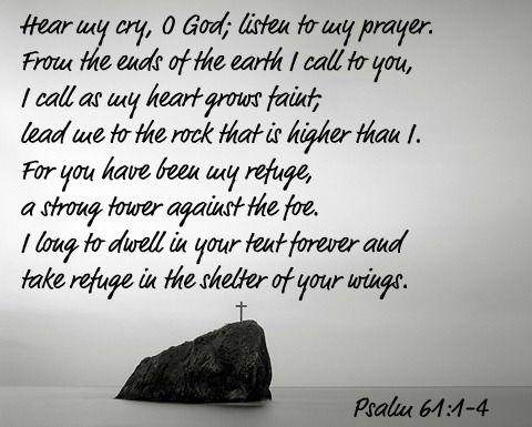 Psalm 61:1-4 | Psalm 61, Inspirational prayers, Psalms