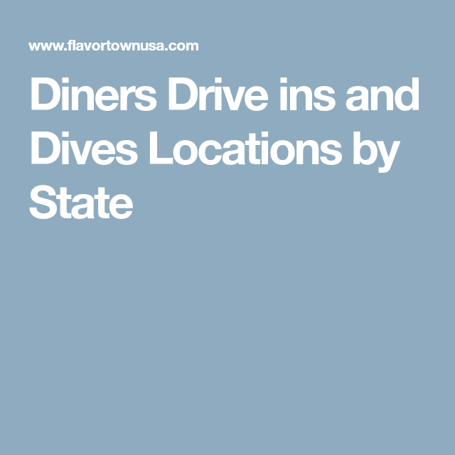 Diners Drive ins and Dives Locations by State | Misc. | Diving, Road on