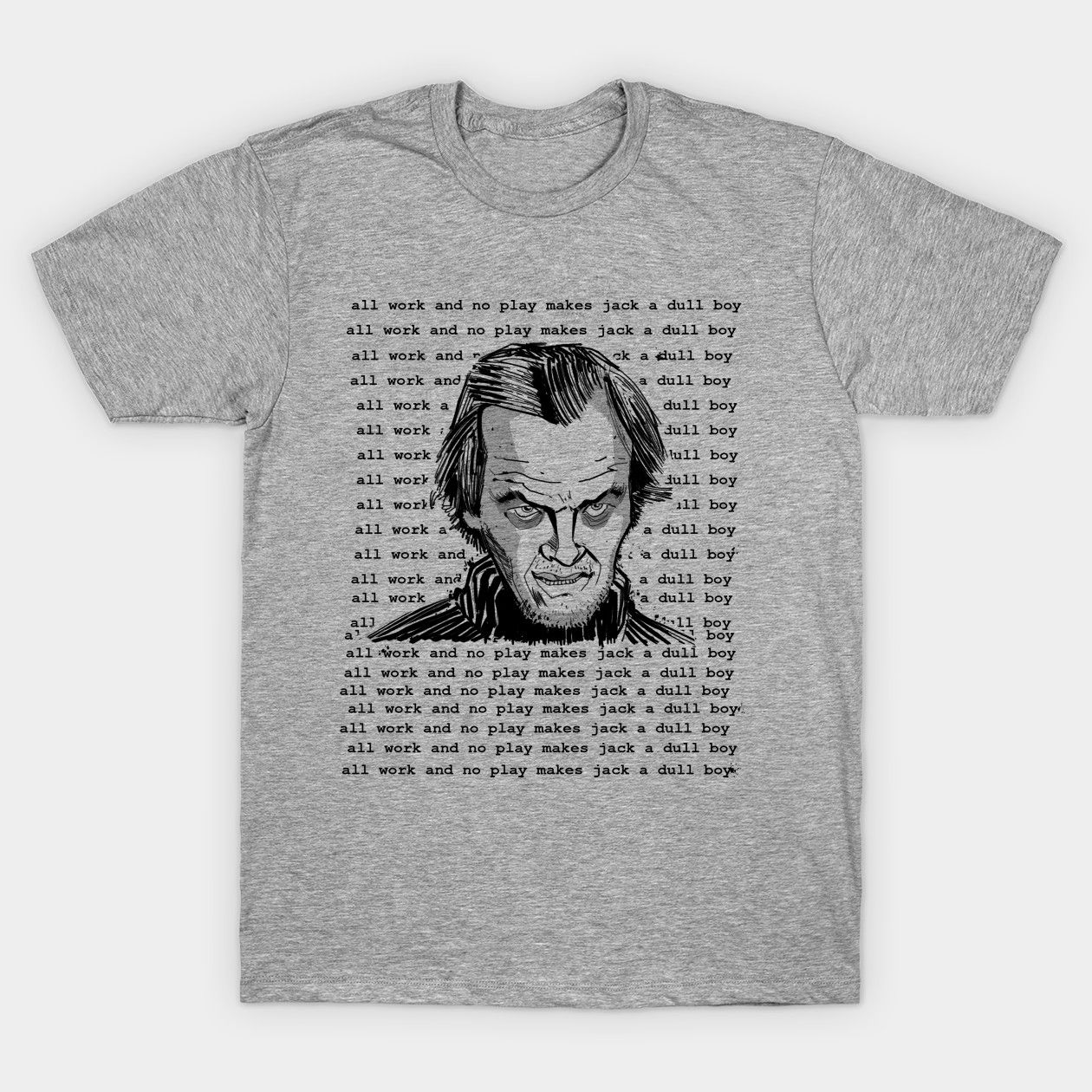 All Work And No Play Stanley Kubrick Classic T Shirt Mens Tops