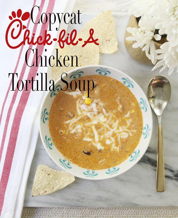 Copycat Chick-fil-A Chicken Tortilla Soup (Updated)